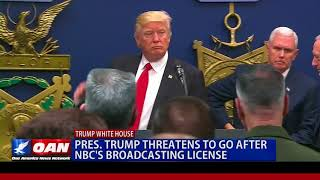 Pres. Trump Threatens to Go After NBC's Broadcasting License