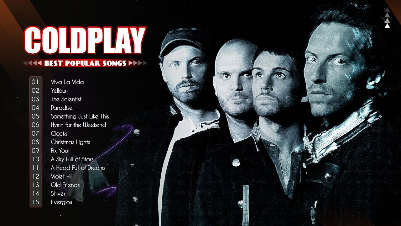 Coldplay Greatest Hits  The Best Of Coldplay Playlist 2021