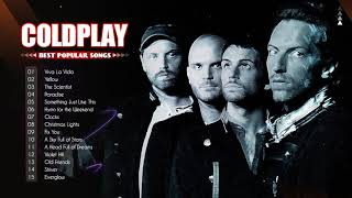 Coldplay Greatest Hits || The Best Of Coldplay Playlist 2021