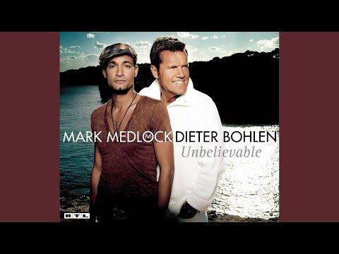 Mark Medlock and Dieter Bohlen You Can Get It