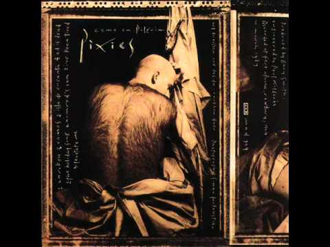 Pixies - Vamos (from Come On Pilgrim)