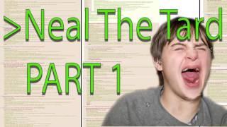 Greentext Reading- Neal The Tard   Part 1