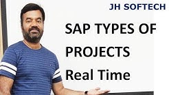 SAP TYPES OF PROJECTS Real Time