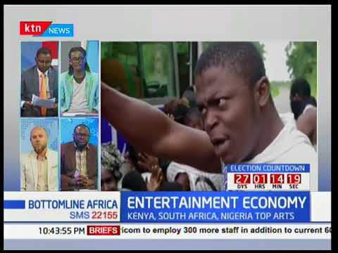 Kenya, South Africa and Nigeria top African entertainment: Bottomline Africa