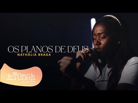 Nathália Braga-Os Planos de Deus