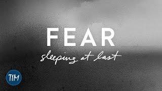 Fear | Sleeping At Last