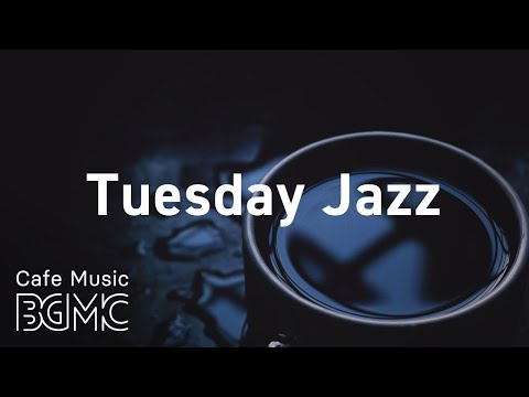 Tuesday Jazz: Peaceful Calm Piano Background Music for Dinner at Home, Chill and Read