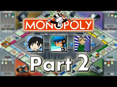 Monopoly: The World Edition - with CharlesCBernardo, Jetz, and PraisedScooter! (Part 2)