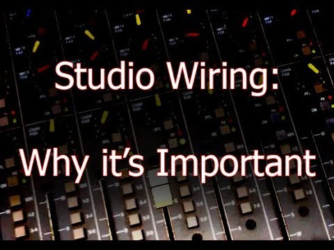 Studio wiring: Why It's Important on why is nice, why is popular, why is best, why is first, why is family, why is sad, why should people recycle, why that, why is special, why we need to save water, why is serious, why is unique, why is bad, why is controversial, why is great, why is light, why is love, why is funny, why is clear,