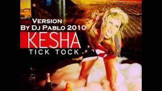 Gambar cover Kesha Tik Tok (Remix By Dj Pablo 2010)