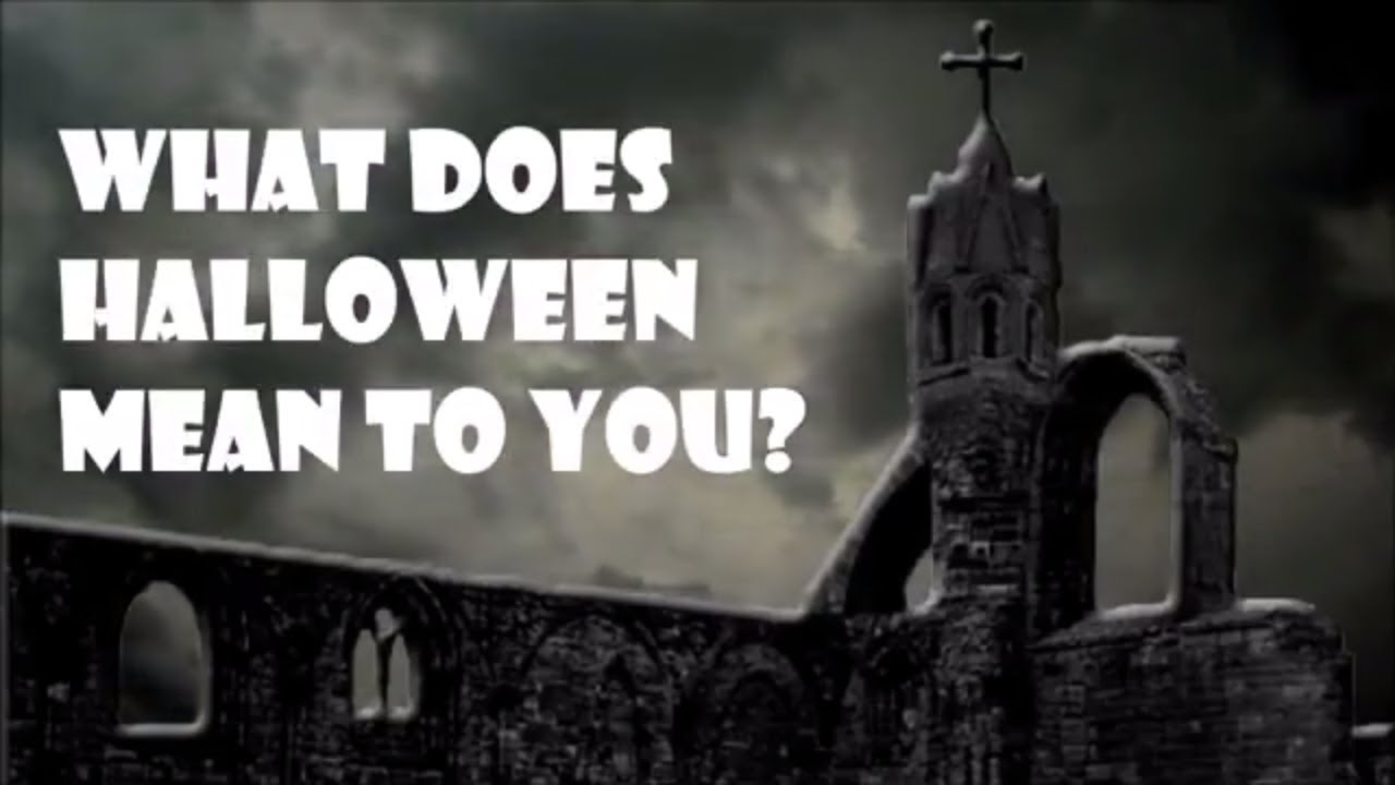 What Does Halloween Mean To You? - YouTube