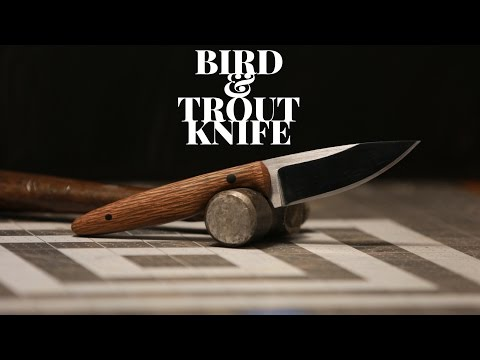 Knife Making - How to Make a Bird and Trout Knife