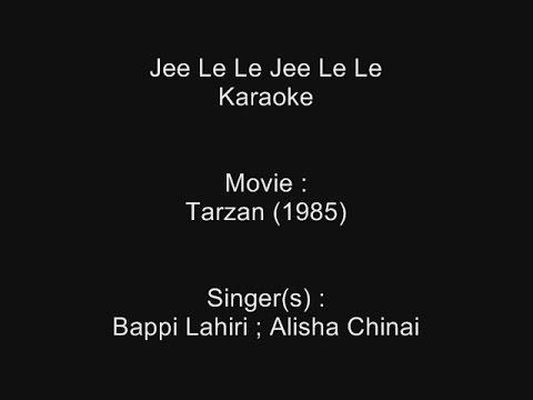 Jee Le Le Jee Le Le - Karaoke - Tarzan (1985) - Bappi Lahiri, Alisha Chinai - Customized