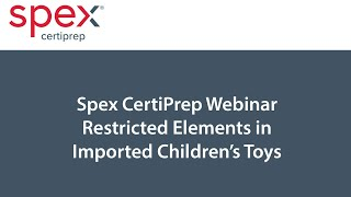 Sample Prep, Extraction and Analysis of Imported Children's Toys for BPA and Phthalates