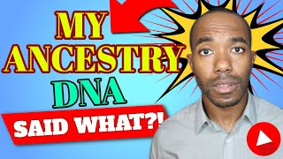 Ancestry DNA Ruined My Life!! Or, Just Made It Interesting...