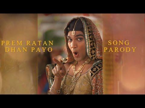 Prem Ratan Dhan Payo Title Song Parody - Shudh Desi Gaane