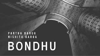 Bondhu   Partha Barua   Nishita   Friendship Day Special