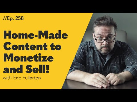 Home-Made Content to Monetize and Sell! - 258