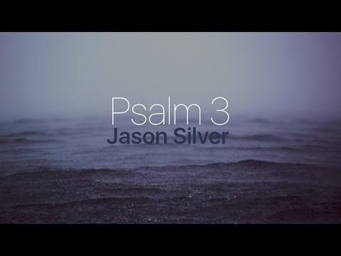 🎤 Psalm 3 Song with Lyrics - Not Afraid - Jason Silver [WORSHIP SONG]