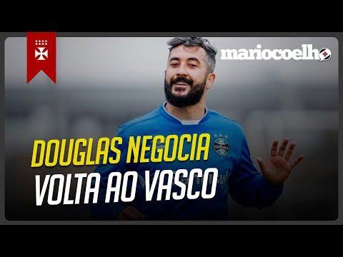 DOUGLAS PODE VOLTAR PRO VASCO   Notícias do Vasco Da Gama