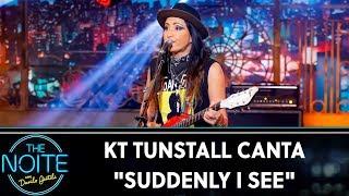 "KT Tunstall canta ""Suddenly I See""   The Noite (05/11/19)"