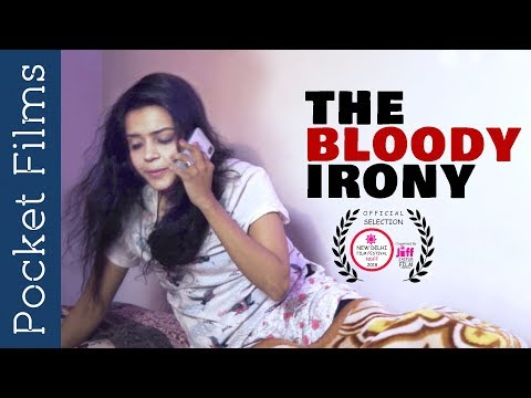 The bloody Irony - ShortFilm - Are we supportive enough to females on those days
