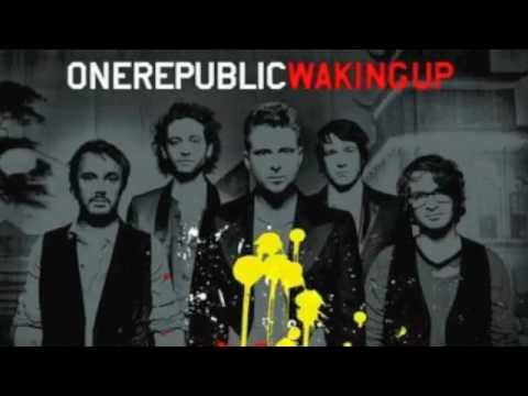 OneRepublic- Waking up (lyrics)