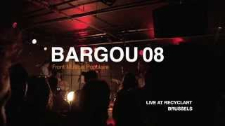 BARGOU 08 - SIA / LIVE concert at RECYCLART, Brussels.