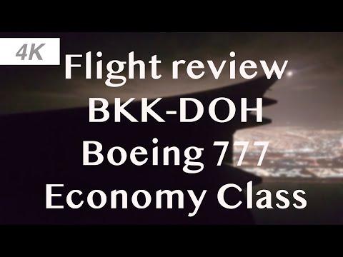 [4K] Flight Review | Economy| Boeing 777 Qatar Airways | Bangkok to Doha
