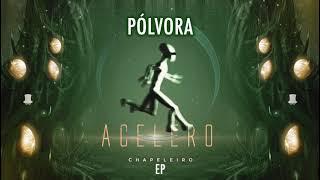 Chapeleiro - Pólvora (Original mix)