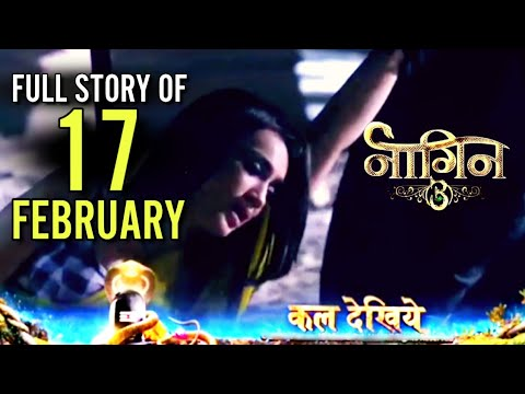 NAAGIN 3 Full Episode | Full Story | 17 February | Latest Upcoming Twist | NAAGIN 3