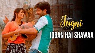 Jugni – Joban Hai Shawaa | Sugandha | Siddhanth | Clinton Cerejo | Neha Kakkar
