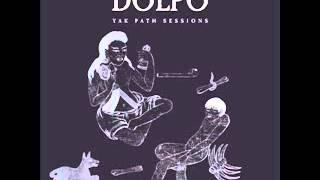 Dolpo-Yak Path Sessions-2014-Full Album-BleuAudioRecords-