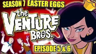 Venture Bros Easter Eggs & Missed Joke | Season 7 Episode 5 & 6
