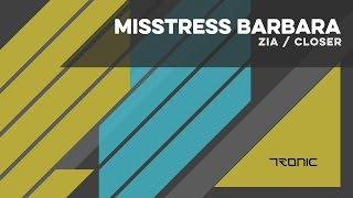 Misstress Barbara - Closer (Original Mix)
