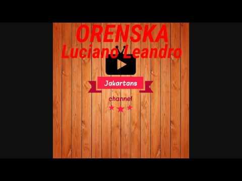 Orenska - Luciano Leandro