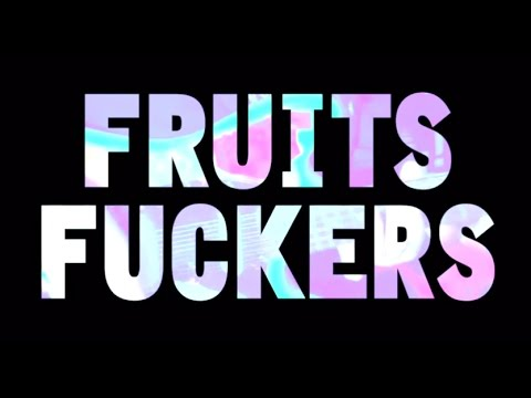 BALLOND'OR - FRUITS FUCKERS