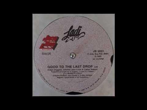Ladi Luv - Good To The Last Drop