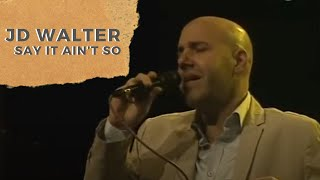 "JD Walter- ""Say it ain't so"" Live in Serbia - SOLO"