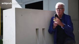 Archiproducts Milano 2016 | SIMES - Marc Sadler