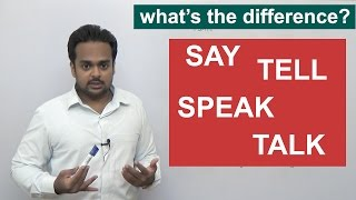 SAY, TELL, SPEAK, TALK - What's the difference? - English Grammar
