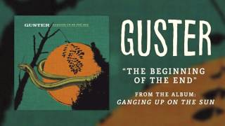 Watch Guster The Beginning Of The End video