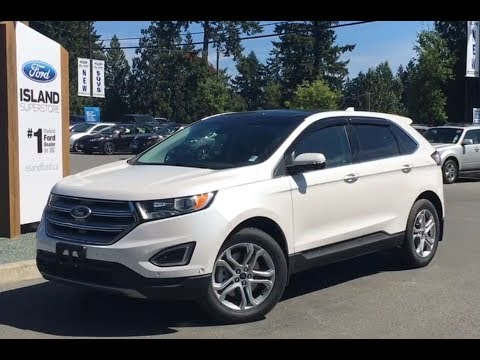 2017 Ford Edge Titanium Canadian Touring 302A EcoBoost AWD Review   - Island Ford