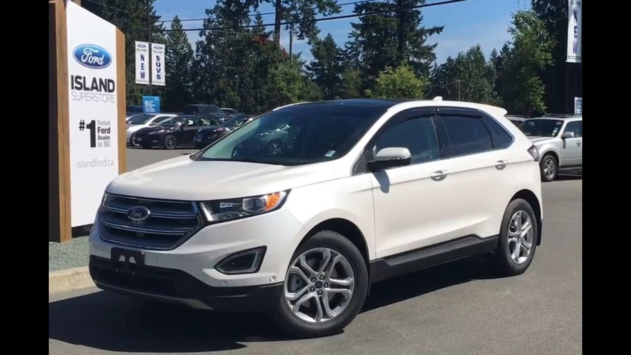 2017 Ford Edge Anium Canadian Touring 302a Ecoboost Awd Review Island