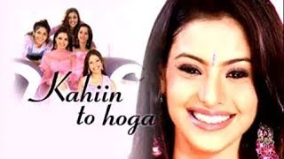 Kahin to Hoga Old Star Plus Serial Title Song