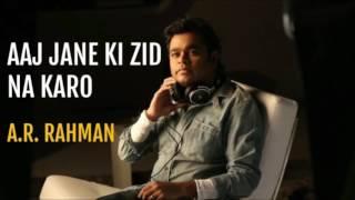 Aaj Jaane Ki Zid Na Karo ( Unplugged ) By A.R Rahman At MTV Unplugged | Best Of MTV Unplugged