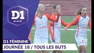 D1 Féminine, journée 18 : tous les buts I FFF 2018-2019 thumbnail
