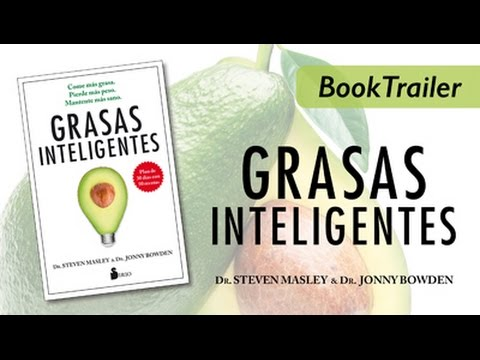 GRASAS INTELIGENTES - Steven Masley y Jonny Bowden - Booktrailer