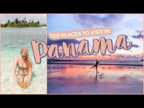 13 Best Places to Visit in PANAMA