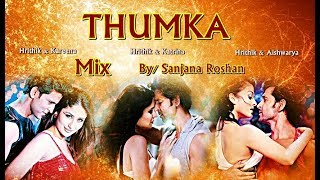 Thumka - Mix | Hrithik Roshan, Katrina Kaif, Aishwarya Rai and Kareena Kapoor | Zack Knight